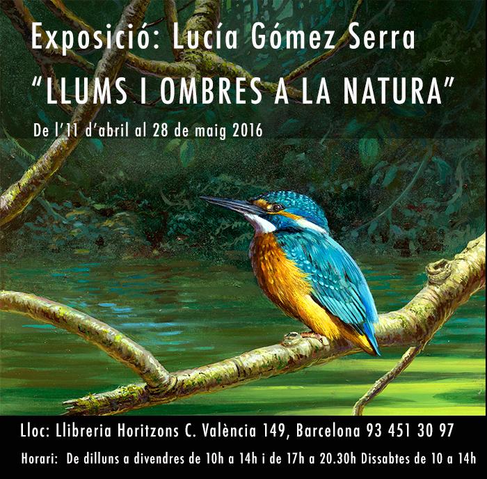 "Exposición Lucía Gómez Serra ""Llums i ombres a la natura"""